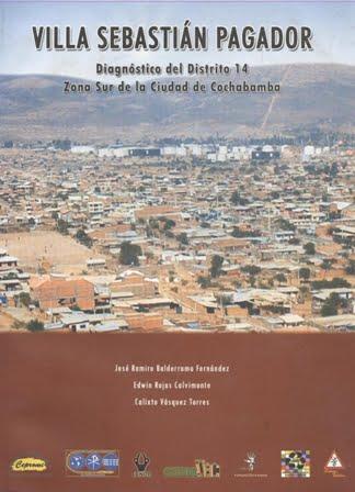 Villa Sebastián Pagador. Diagnóstico del Distrito 14, Zona Sur de la Ciudad de Cochabamba