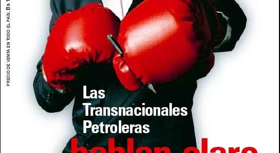 Petropress No.16: Las Transnacionales Pertoleras hablan claro