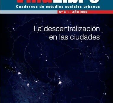 Villa Libre No.4: La descentralización en las ciudades