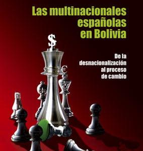 Las multinacionales españolas en Bolivia: De la desnacionalización al proceso de cambio