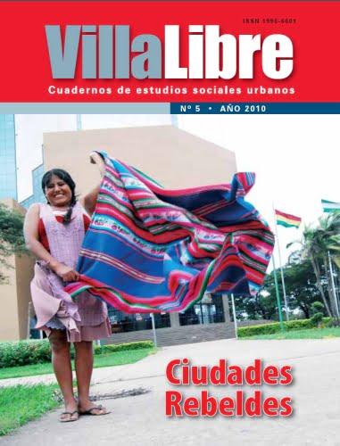 VillaLibre No. 5: Ciudades Rebeldes