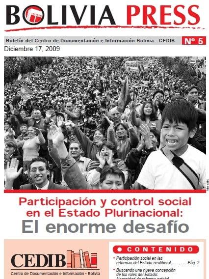 BoliviaPress 17 diciembre 2009: Participación y Control Social en el Estado Plurinacional: El enorme desafío