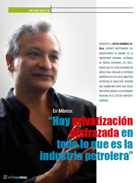 """MÉXICO: """"Hay privatización disfrazada en todo lo que es la industria petrolera"""" (Petropress 23, 1.11)"""