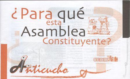 ¿Para qué ésta Asamblea Constituyente?.