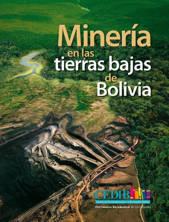Minería en tierras bajas de Bolivia
