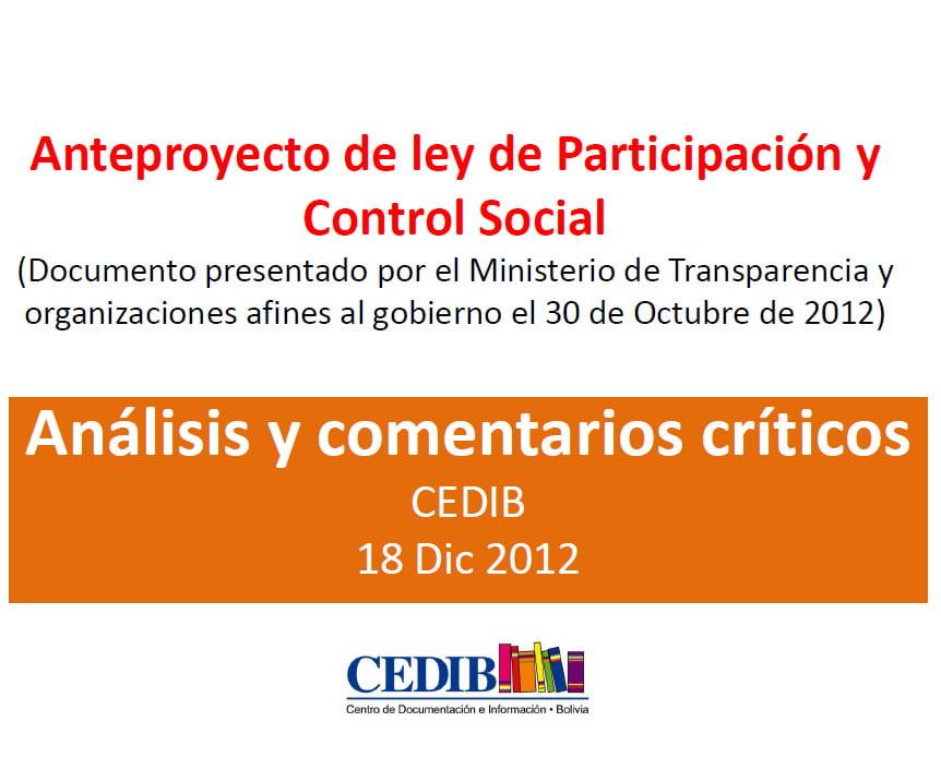 Análisis y comentarios crìticos al Anteproyecto de Ley de Participación y Control Social (18.12.12)