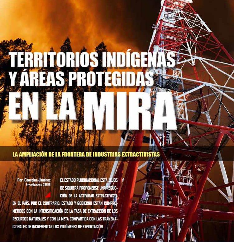Territorios Indígenas y Áreas Protegidas en la mira. La ampliación de la frontera de industrias extractivas (Petropress 31, 6.13)
