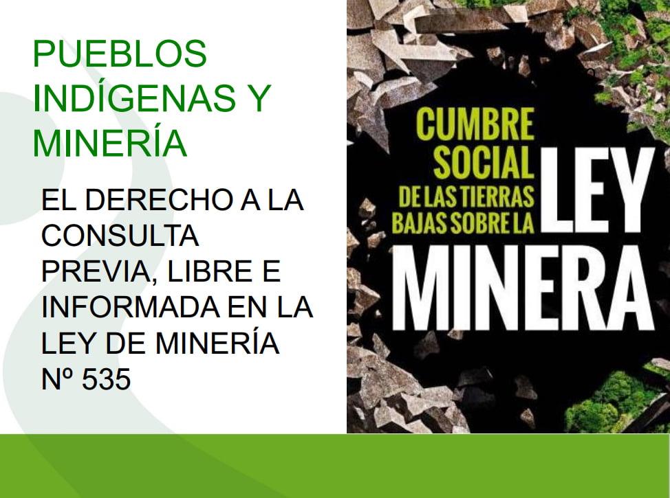Pueblos indígenas y minería por Miguel Vargas (CEJIS)