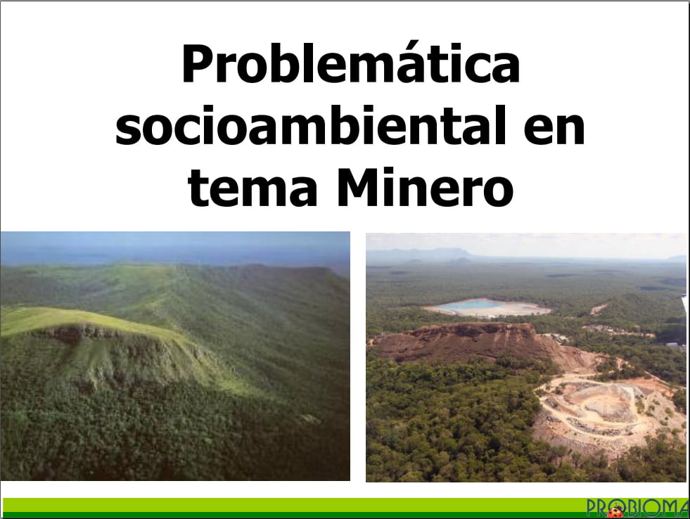 Problemática  socioambiental en tema Minero por Sara Crespo (PROBIOMA)