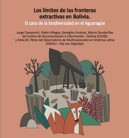 Las fronteras extractivas en Bolivia. El caso de la biodiversidad en el Aguaragüe