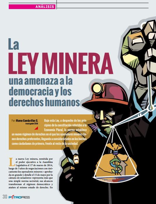 La ley minera, una amenaza a la democracia y los  derechos humanos (Petropress 33, 10.14)