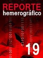 Reporte Hemerográfico Nº 19 (mayo a agosto 2014 )