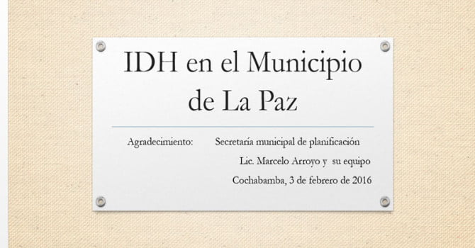 IDH en el Municipio de La Paz (3.2.16)