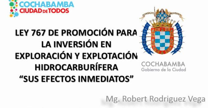 Ley 767 de promoción para la inversión en exploración y explotación hidrocarburífera (3.2.16)