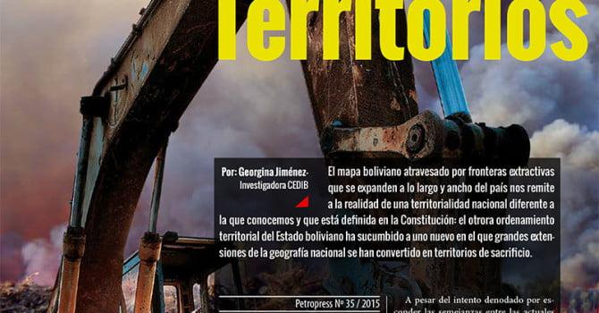 Geografía del extractivismo en Bolivia: Territorios en sacrificio (Petropress 35, 3.16)
