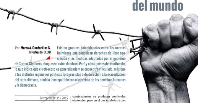 La libertad de asociación en uno de los países más democráticos (y extractivistas) del mundo (Petropress 35, 3.16)