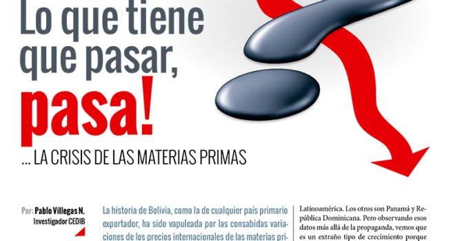 Lo que tiene que pasar, pasa! La crisis de las materias primas (Petropress 35, 3.16)