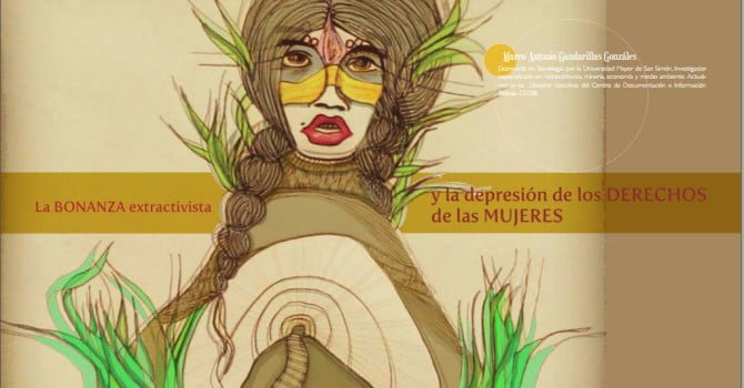 La bonanza extractivista y la depresión de los derechos de las mujeres