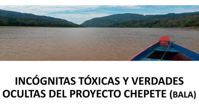 Incógnitas tóxicas y verdades ocultas del proyecto El Bala (Chapete)