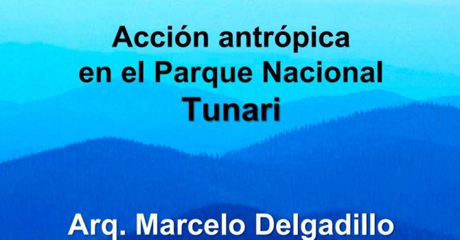 Acción antrópica  en el Parque Nacional  Tunari (M. Delgadillo)
