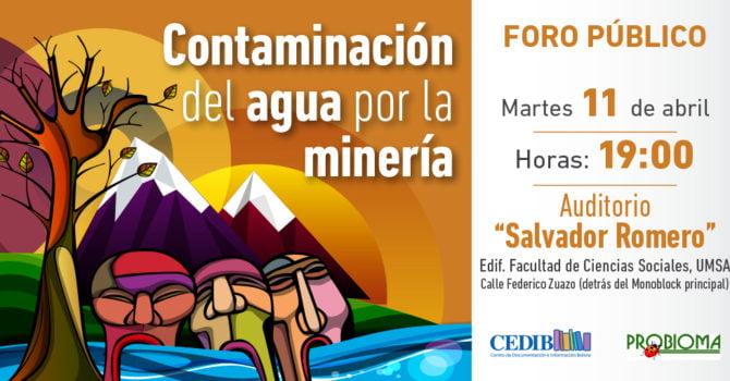 Foro público: Contaminación del agua por la minería
