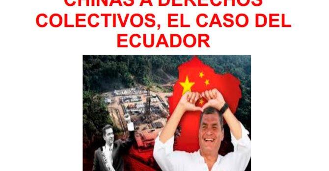 Vulneración de empresas chinas a derechos colectivos. El caso del Ecuador