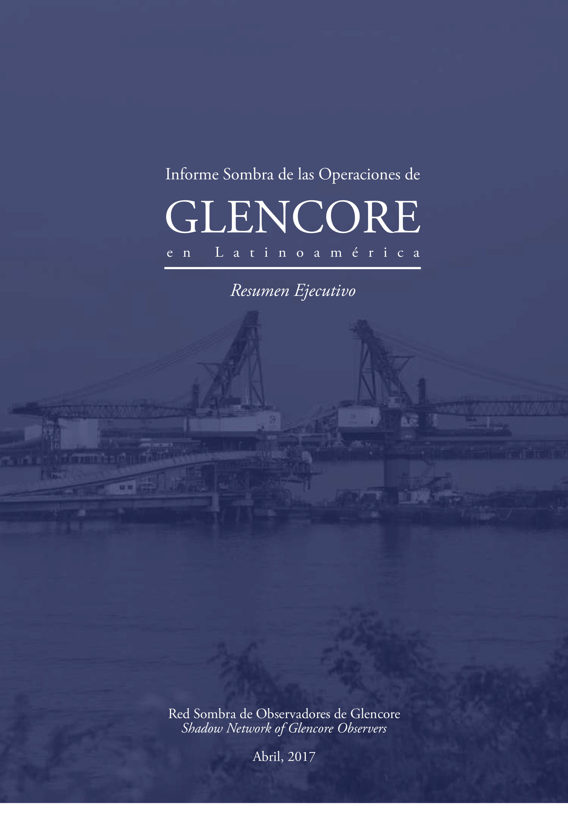 Informe Sombra sobre las operaciones de Glencore en Latinoamérica
