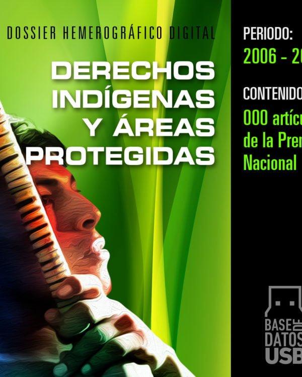 Base de datos: Derechos Indígenas y Áreas Protegidas