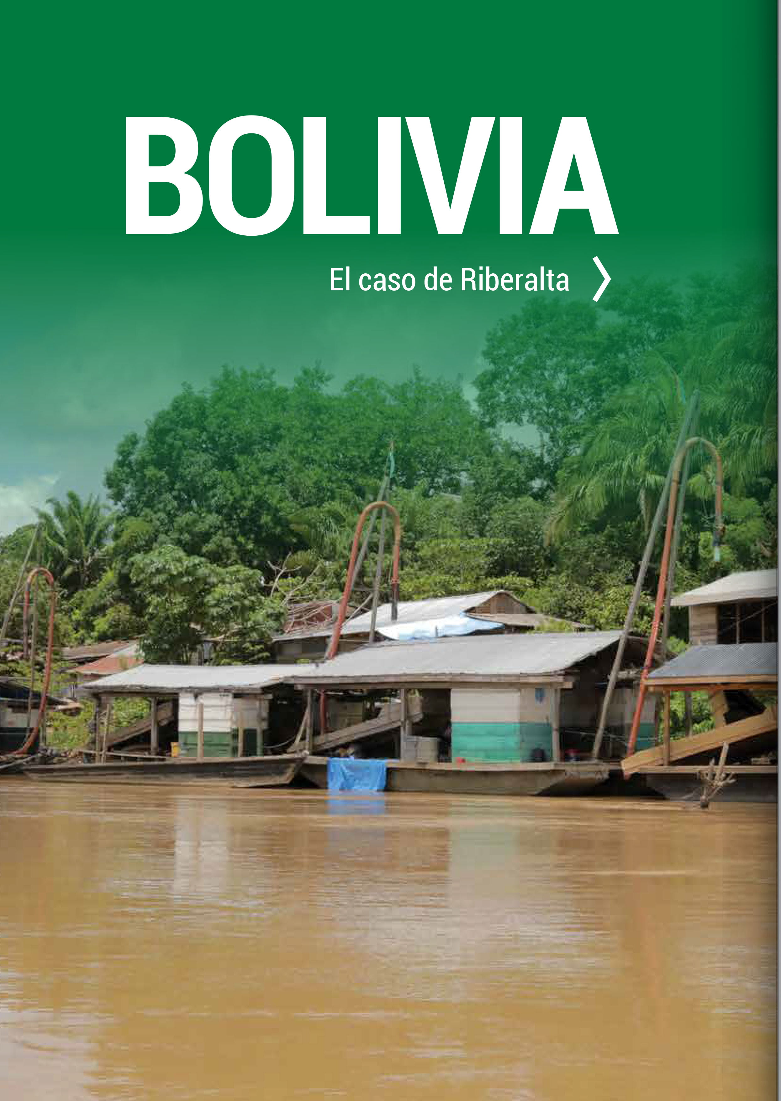 Bolivia: El caso de Riberalta (Las rutas del oro ilegal)