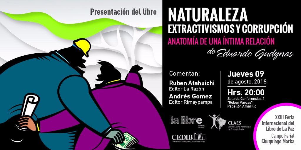 Naturaleza, extractivismo y corrupción de Eduardo Gudynas