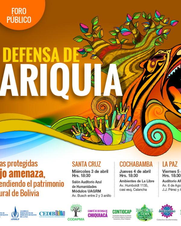 Foro público: DEFENSA DE TARIQUÍA. Defendiendo el patrimonio natural de Bolivia ante la amenaza a las Áreas Protegidas