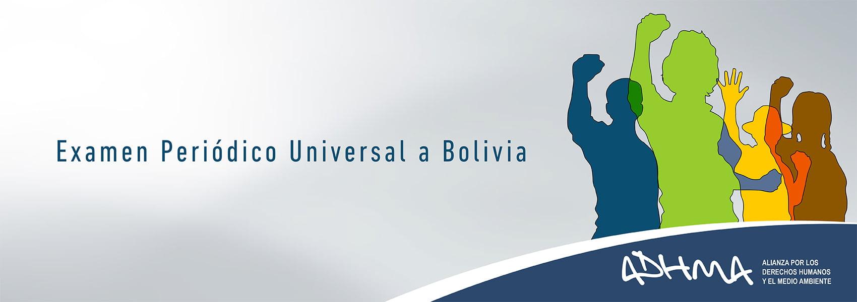 Examen Periódico Universal sobre derechos humanos a Bolivia en Naciones Unidas