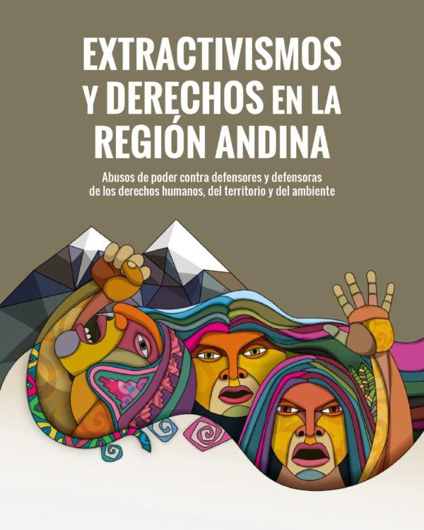 Extractivismo y derechos en la región andina