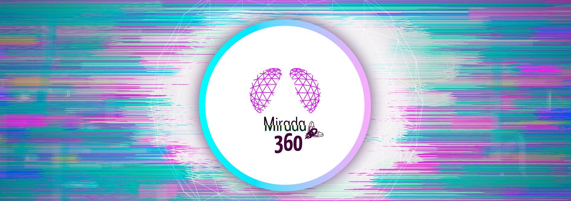 Mirada 360: dale una vuelta a las cosas