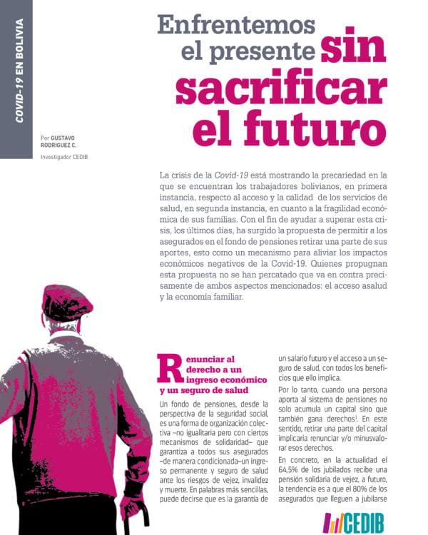 ENFRENTEMOS EL PRESENTE SIN SACRIFICAR EL FUTURO. Respecto a la propuesta de retirar recursos del fondo de pensiones por la crisis de la Covid-19