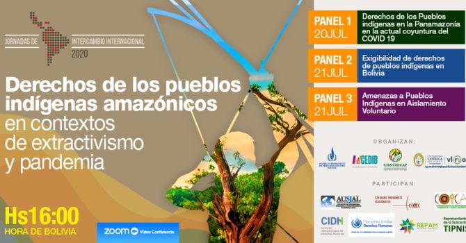 Jornadas de intercambio internacional: Derechos de los Pueblos Indígenas amazónicos en contextos de extractivismo y pandemia