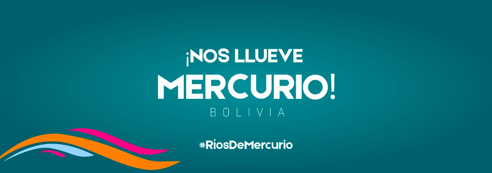 Ríos de mercurio: Contaminación en Bolivia