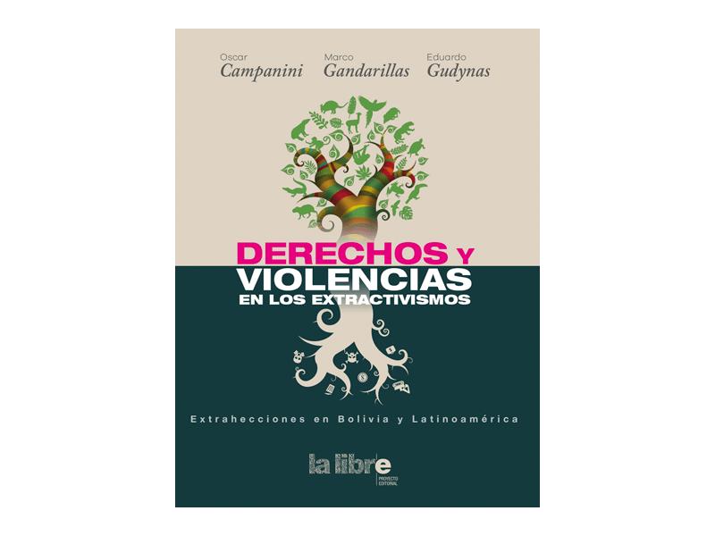 violencias y derechos en los extractivismos