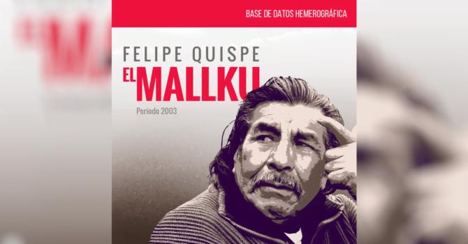 Base de datos Hemerográfica: Felipe Quispe, El Mallku de 2003