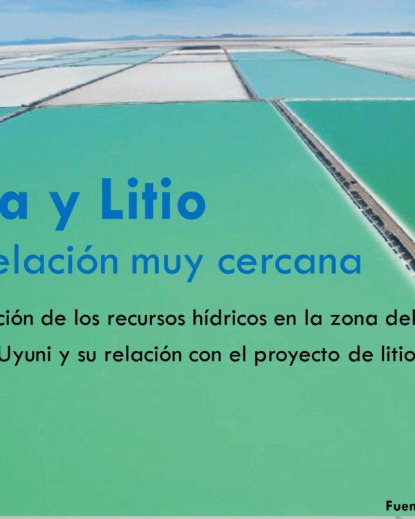 Agua y Litio. Una relación muy cercana (8.2.21)