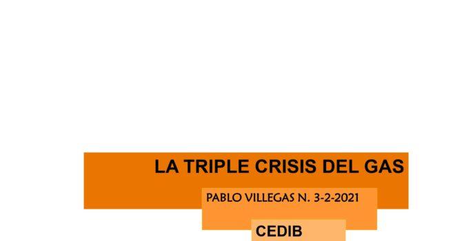 La triple crisis del gas (3.2.21)