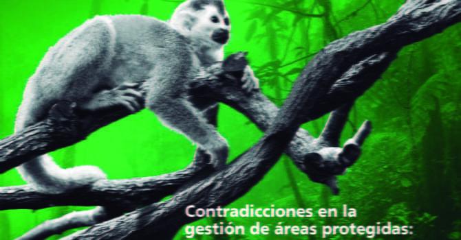 Contradicciones en la gestión de Áreas Protegidas: Carrasco, Tunari y Tariquía