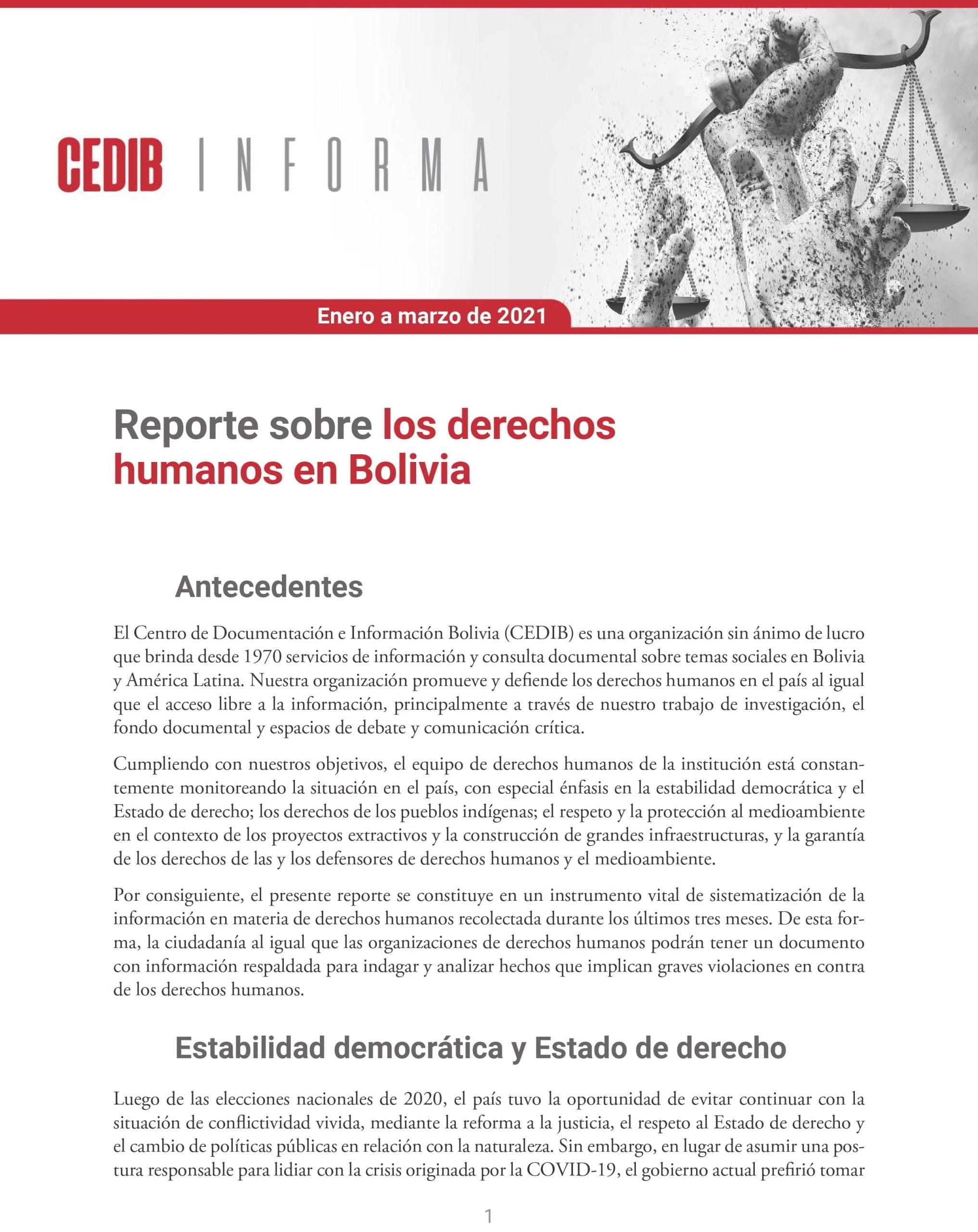CEDIB Informa: Reporte sobre los derechos humanos en Bolivia (ene-mar 2021)